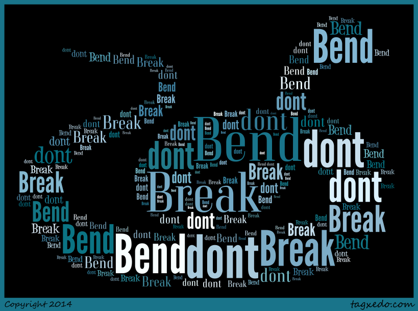 Bend don't break 2